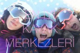 turkiyenin en iyi kayak merkezleri