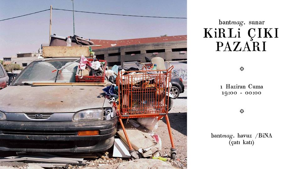 kirli çıkı bit pazarı - istanbul etkinlik ajandası