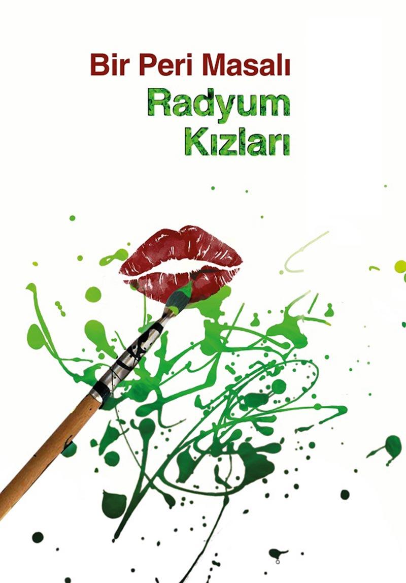 bir peri masali radyum kızları - istanbul ekim etkinlik rehberi