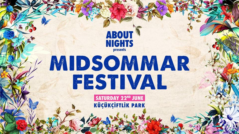 Midsommar - istanbul Festivalleri